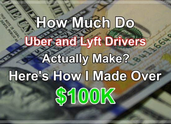 How Much Do Uber and Lyft Drivers Actually Make? Here's How I Made Over 100k.
